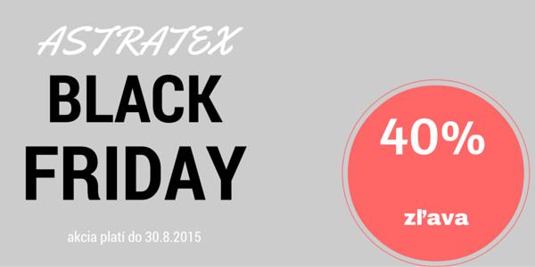 Astratex – zľavy do nedele 30.8.2015
